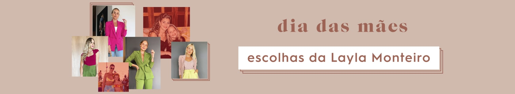 ESCOLHAS DA LAYLA MONTEIRO