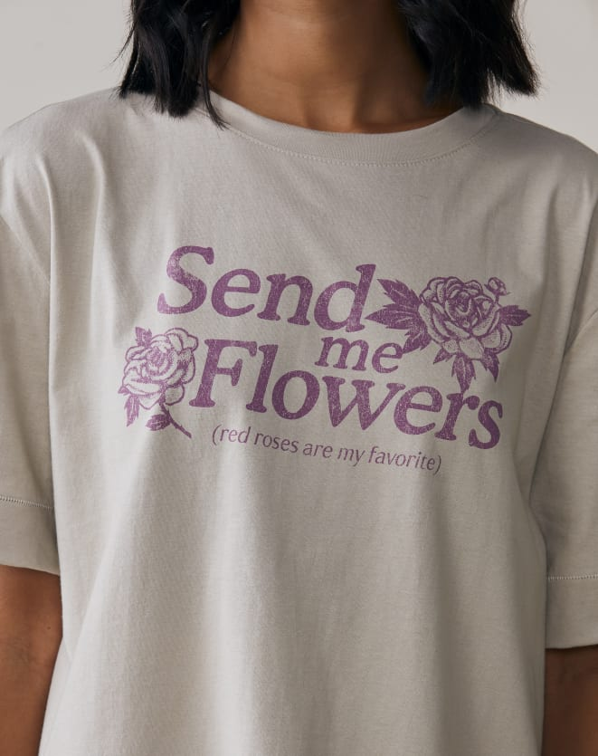 T-SHIRT SEND ME FLOWERS